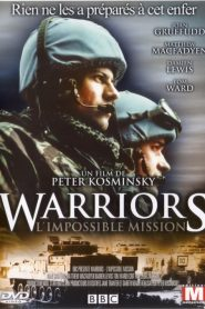 Warriors L'impossible Mission papystreaming