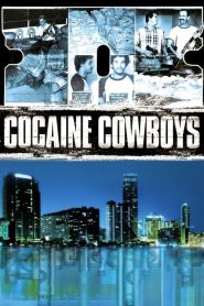 Cocaine Cowboys papystreaming