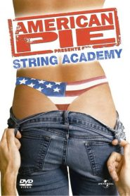 American Pie 5 : String Academy streaming vf
