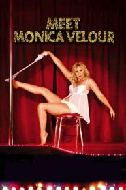 Meet Monica Velour streaming vf