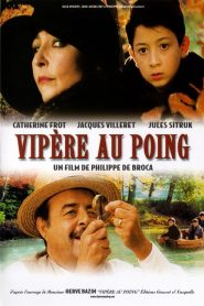 Vipère au poing streaming vf