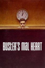 Buster's Mal Heart papystreaming