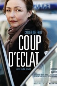 Coup d'éclat streaming vf