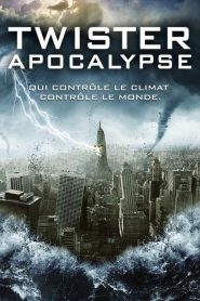 Twister Apocalypse streaming vf