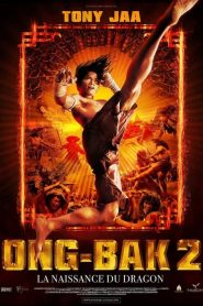 Ong-Bak 2 La naissance du dragon streaming vf
