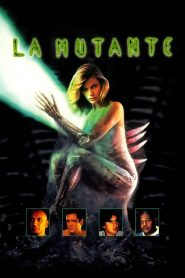 La Mutante streaming vf