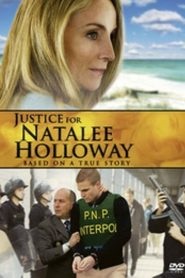 Natalee Holloway : justice pour ma fille papystreaming