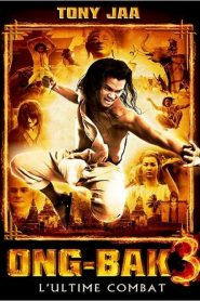 Ong-Bak 3 L'ultime combat streaming vf