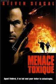 Menace Toxique streaming vf