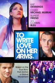 To Write Love on Her Arms streaming vf