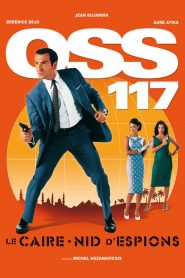 OSS 117 : Le Caire, nid d'espions streaming vf