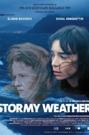 Stormy Weather streaming vf