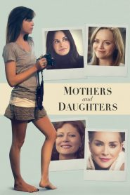 Mothers and Daughters streaming vf