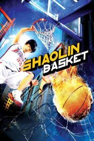 Shaolin Basket streaming vf