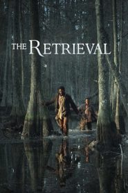 The Retrieval papystreaming