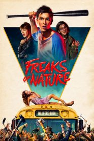 Freaks of nature streaming vf