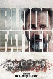 Blood Father streaming vf