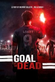 Goal of the Dead papystreaming