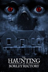 The Haunting of Borley Rectory streaming vf