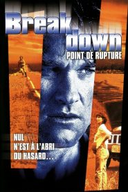 Breakdown – Point de rupture streaming vf