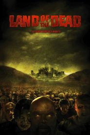 Land of the Dead : Le Territoire des morts streaming vf