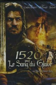 1520 par Le sang du glaive streaming vf
