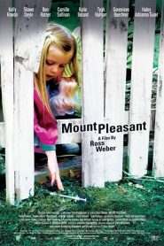 Mount Pleasant streaming vf