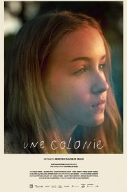 Une colonie streaming vf