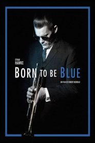 Born to Be Blue streaming vf
