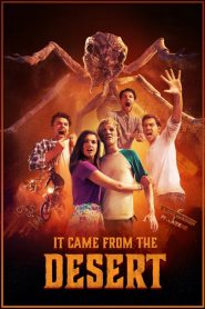 It Came from the Desert streaming vf