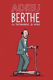 Adieu Berthe ou l'enterrement de mémé streaming vf