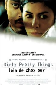 Dirty Pretty Things – Loin de chez eux streaming vf