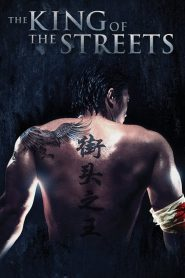 The King of the Streets streaming vf