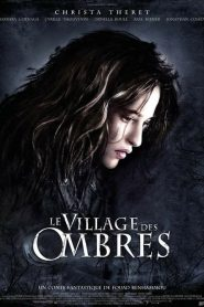 Le village des ombres streaming vf
