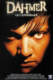 Dahmer le cannibale streaming vf