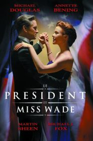 Le président et Miss Wade streaming vf