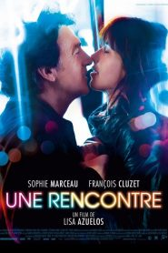 Une rencontre streaming vf