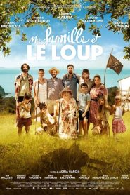Ma famille et le loup streaming vf