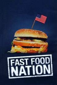 Fast Food Nation streaming vf