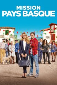Mission Pays Basque streaming vf