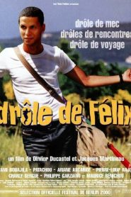 Drôle de Félix streaming vf