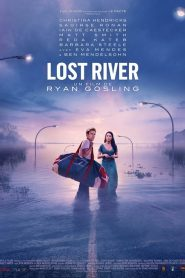 Lost River streaming vf