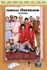 La famille Tenenbaum papystreaming