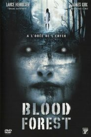 Blood Forest streaming vf