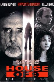 House of 9 : Le Piège streaming vf