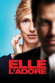 Elle l'adore streaming vf