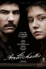 Les Anarchistes streaming vf
