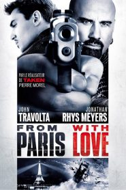 From Paris with Love streaming vf