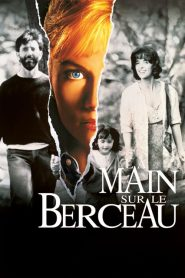 La Main sur le Berceau streaming vf