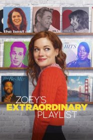 Zoey's Extraordinary Playlist streaming vf
